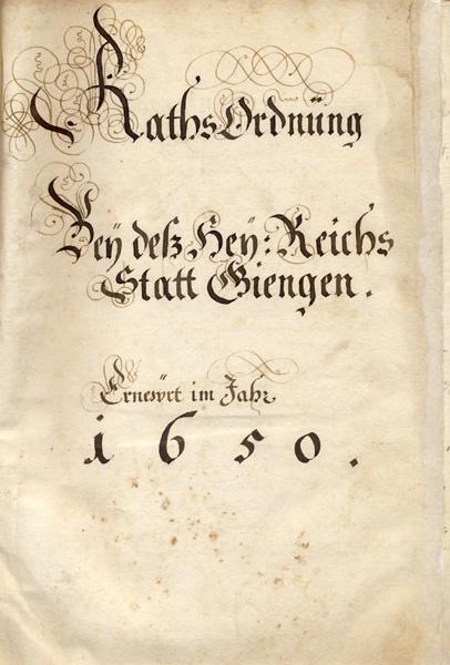 Titelseite der Ratsordnung der Reichsstadt Giengen aus dem Jahr 1650