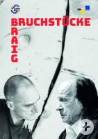 Bruchstücke - Helmut Braig