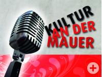 Kultur an der Mauer