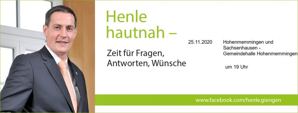 Henle Hautnah für Hohenmemmingen und Sachsenhausen am 25.11.2020